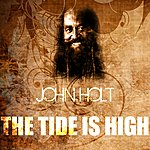 John Holt The Tide Is High