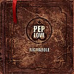 Pep Love The Rigmarole