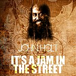 John Holt It's A Jam In The Street
