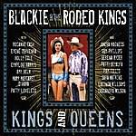 Blackie & The Rodeo Kings Kings And Queens