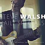 Steve Walsh Daily Specials