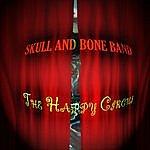 Skull & Bone Band The Happy Circus