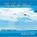Arun Fly Like The Wind