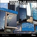 Mikel Rouse Boost|False Doors
