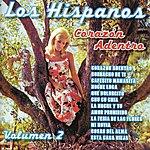 Los Hispanos Corazón Adentro Vol. 2