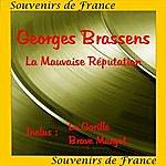 Georges Brassens La Mauvaise Reputation