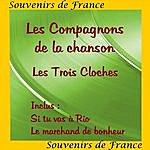 Les Compagnons De La Chanson Les Trois Cloches