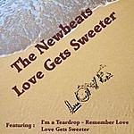 The Newbeats Love Gets Sweeter