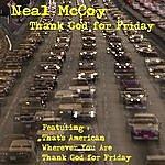 Neal McCoy Thank God For Friday