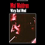 Mal Waldron Warp And Woof