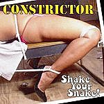 Con/Strictor Shake Your Snake