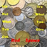 Rod Spence It's Not What You Get (It's What You Give)