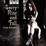 Cindy Alexander Every Rise & Fall