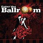 Ballroom Enter The Ballroom