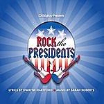 Childsplay Rock The Presidents