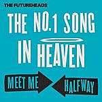 The Futureheads The No. 1 Song In Heaven / Meet Me Halfway