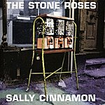 The Stone Roses Sally Cinnamon
