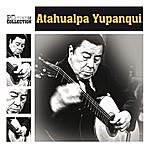 Atahualpa Yupanqui The Platinum Collection