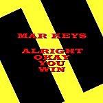 The Mar-Keys Alright Okay You Win