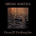 Miriam Makeba House Of The Rising Sun