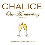 Chalice Our Anniversary - Single