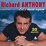 Richard Anthony Let's Twist Again... - 20 Succès