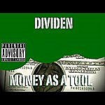 Dividen Money As A Tool