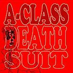 A-Class Deathsuit