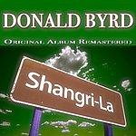 Donald Byrd Shangri-La (Original Album)