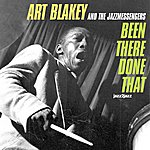 Art Blakey Been There, Done That