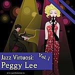 Peggy Lee Jazz Virtuosi: Peggy Lee Vol. 1