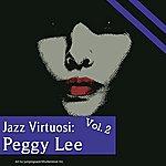 Peggy Lee Jazz Virtuosi: Peggy Lee Vol. 2