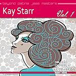 Kay Starr Beyond Patina Jazz Masters: Kay Starr Vol. 1