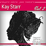 Kay Starr Beyond Patina Jazz Masters: Kay Starr Vol. 2