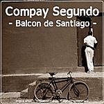Compay Segundo Balcon De Santiago