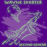 Wayne Shorter Second Genesis (Original Album)