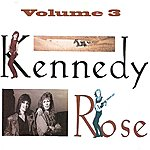 Kennedy Rose Volume 3
