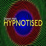 Daniel Hall Hypnotised - Single