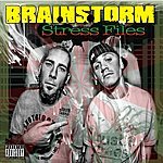 Brainstorm Stress Files Ep