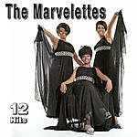 The Marvelettes 12 Hits
