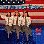 The Andrews Sisters 24 Hits