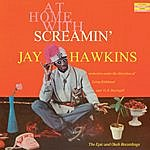Screamin' Jay Hawkins At Home With Screamin' Jay Hawkins. The Epic And Okeh Recordings (Bonus Track Version)