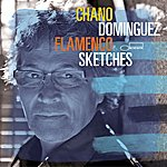 Chano Dominguez Flamenco Sketches