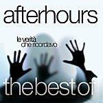 Afterhours Le Verità Che Ricordavo - The Best Of
