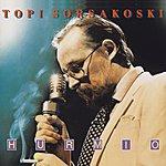 Topi Sorsakoski Hurmio (2012 - Remaster)