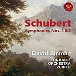 David Zinman Schubert: Symphonies Nos. 1 & 2