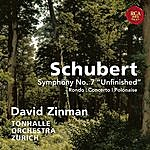 """David Zinman Schubert: Symphony No. 7 """"Unfinished"""" & Rondo, Concerto & Polonaise For Violin And Orchestra"""