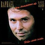 Raphael Toda Una Vida