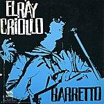 Ray Barretto El Ray Criollo