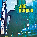 Joe Bataan Subway Joe